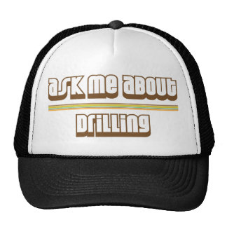 Ask Me About Drilling Trucker Hat