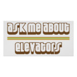 Ask Me About Elevators Poster