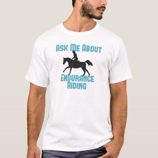 Ask Me About Endurance Riding T-Shirt