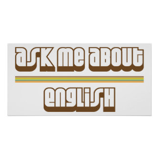 Ask Me About English Poster