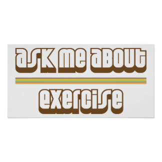 Ask Me About Exercise Poster