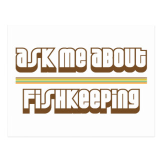 Ask Me About Fishkeeping Postcard