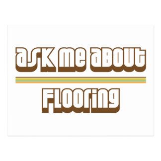 Ask Me About Flooring Postcard