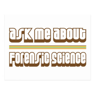Ask Me About Forensic Science Postcard