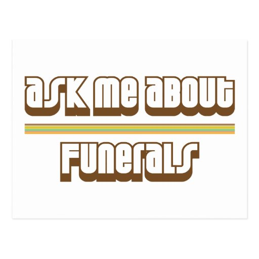Ask Me About Funerals Postcard