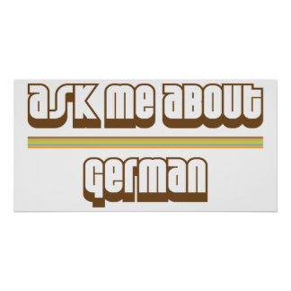 Ask Me About German Poster