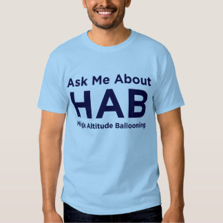 Ask me about HAB - Blue Tee Shirt