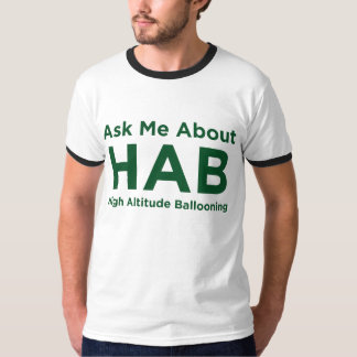Ask me about HAB - Green T-shirt