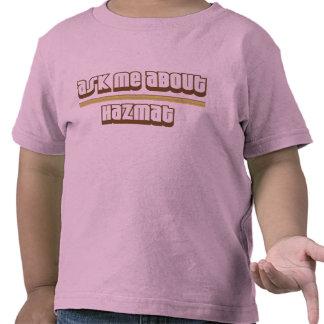 Ask Me About Hazmat Tee Shirt