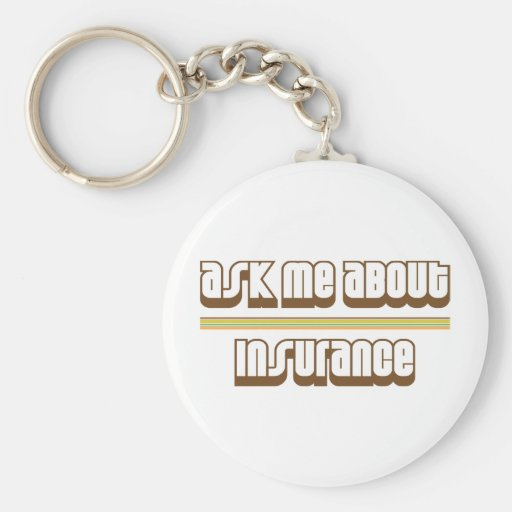 Ask Me About Insurance Basic Round Button Keychain