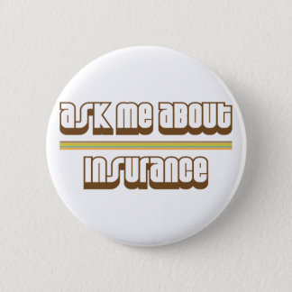 Ask Me About Insurance Button