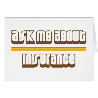 Ask Me About Insurance Card