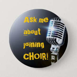 Ask Me About Joining Choir Button