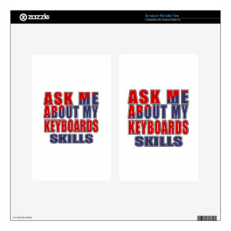 ASK ME ABOUT KEYBOARDS MUSIC KINDLE FIRE SKIN