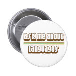 Ask Me About Languages Pinback Button