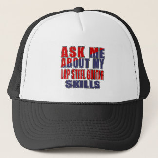 ASK ME ABOUT LAP STEEL GUITAR MUSIC TRUCKER HAT