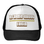 Ask Me About Latin Mesh Hat