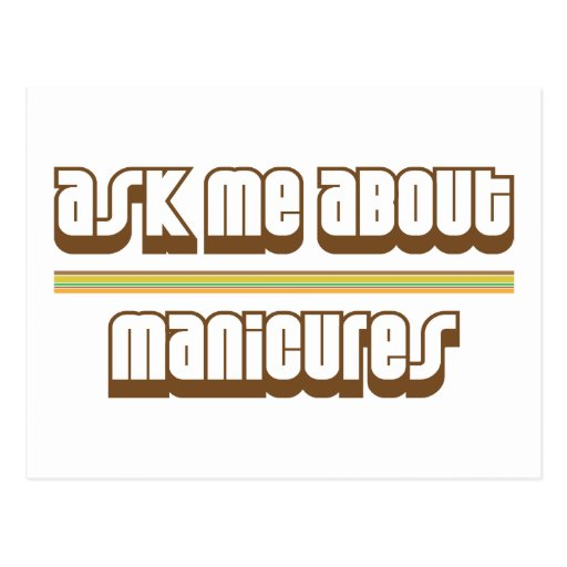 Ask Me About Manicures Postcard