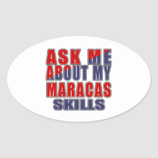 ASK ME ABOUT MARACAS MUSIC OVAL STICKER