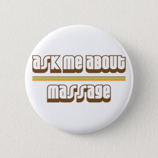 Ask Me About Massage Pinback Button
