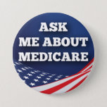 """Ask Me About Medicare 3"""" Round Button<br><div class=""""desc"""">This is a round button with the text Ask Me About Medicare.</div>"""