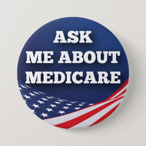 Ask Me About Medicare 3 Round Button