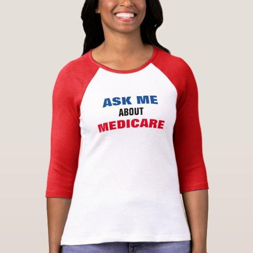 Ask Me About Medicare Ladies Tee