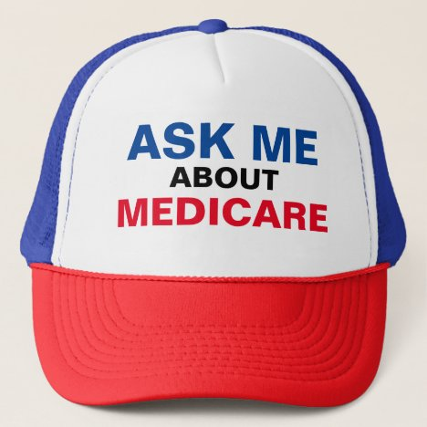 Ask Me About Medicare Trucker Hat