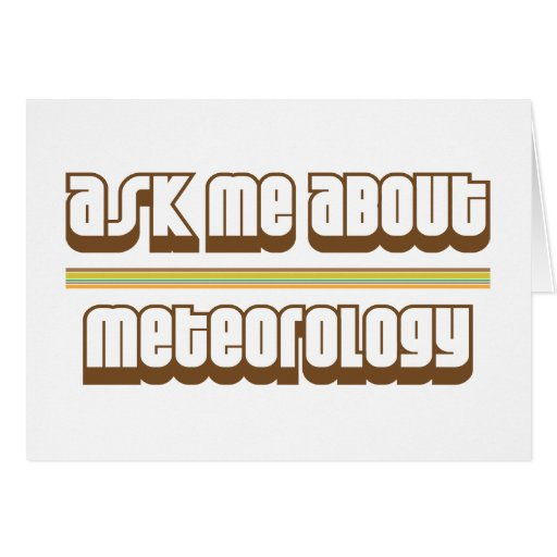 Ask Me About Meteorology Card