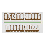 Ask Me About Meteorology Poster