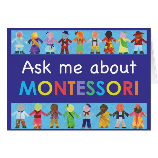 Ask me about MONTESSORI Card