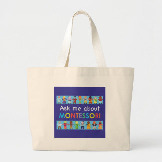 Ask me about MONTESSORI Large Tote Bag