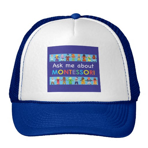Ask me about MONTESSORI Trucker Hat