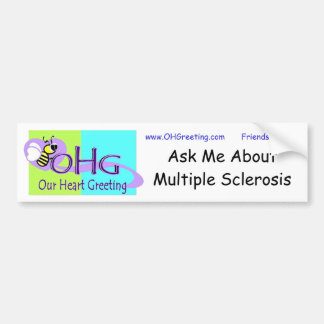 Ask Me about MS ~ vinyl bumpersticker Bumper Sticker