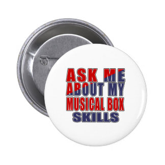 ASK ME ABOUT MUSICAL BOX MUSIC BUTTON