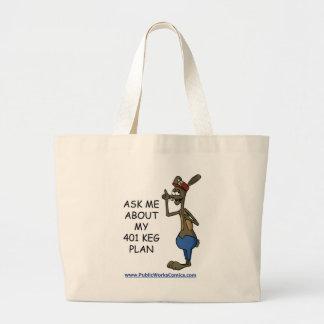 Ask Me About My 401 Keg Plan Jumbo Tote Bag