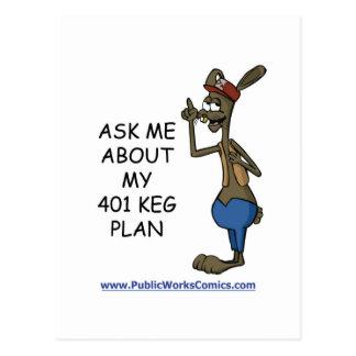 Ask Me About My 401 Keg Plan Postcard