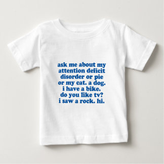 Ask Me About My ADD Funny ADHD Baby T-Shirt
