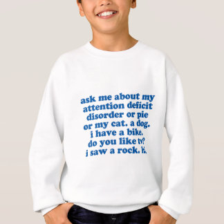 Ask Me About My ADD Funny ADHD Sweatshirt