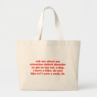 Ask Me About My ADD... Large Tote Bag
