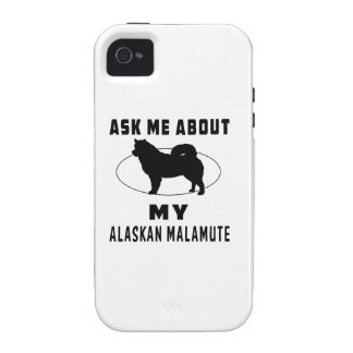 Ask Me About My Alaskan Malamute Case-Mate iPhone 4 Cover