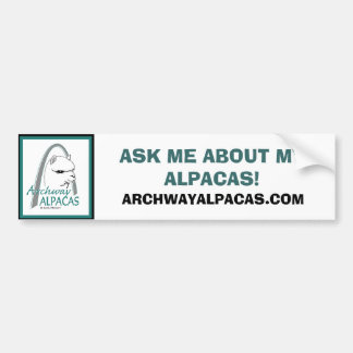 ASK ME ABOUT MY ALPACAS!, ARCHWAYALPACAS.COM CAR BUMPER STICKER