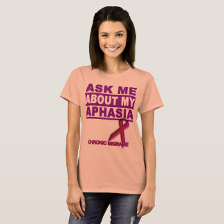 Ask Me About My Aphasia - Tee