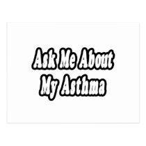 Ask Me About My Asthma Postcard