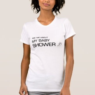Ask me about my Baby shower T-Shirt