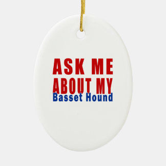 Ask me about my Basset Hound Ceramic Ornament