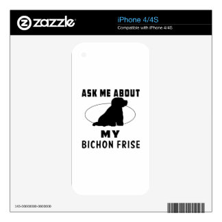 Ask Me About My Bichon Frise Decals For iPhone 4