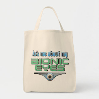 Ask Me About My Bionic Eyes Tote Bags