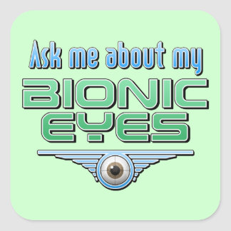 Ask Me About My Bionic Eyes Stickers