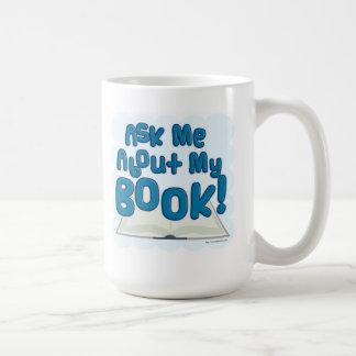 Ask Me About My Book! Fun Style Coffee Mug